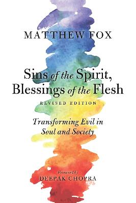Sins Of The Spirit, Blessings Of The Flesh, Revised Edition book