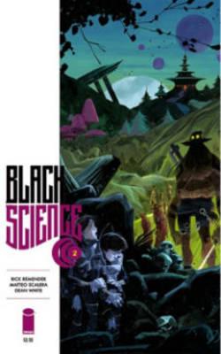 Black Science Black Science Volume 2: Welcome, Nowhere Welcome, Nowhere Volume 2 by Rick Remender