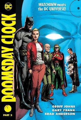 Doomsday Clock Part 2 by Geoff Johns