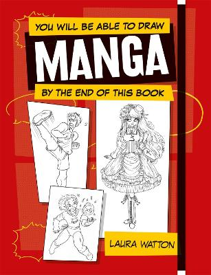 You Will be Able to Draw Manga by the End of this Book book