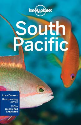 Lonely Planet South Pacific by Lonely Planet