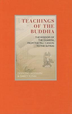 Teachings of the Buddha by Dr Desmond Biddulph