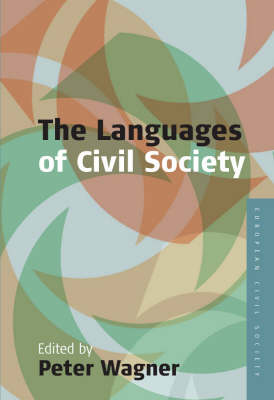 Languages of Civil Society by Peter Wagner