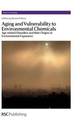 Aging and Vulnerability to Environmental Chemicals by Bernard Weiss