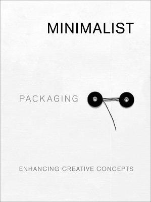 Minimalist Packaging: Enhancing Creative Concepts by Chris Huang