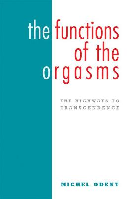Functions of the Orgasms book