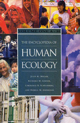 The Encyclopaedia of Human Ecology A to H v. 1 by Julia R. Miller