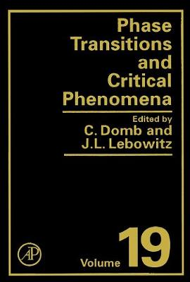 Phase Transitions and Critical Phenomena  Volume 19 by Cyril Domb