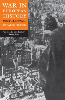 War in European History by Michael Howard