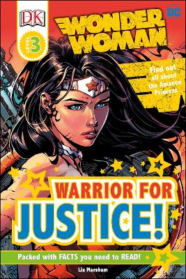 DC Wonder Woman Warrior for Justice! by Liz Marsham