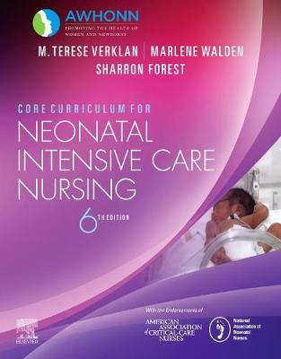 Core Curriculum for Neonatal Intensive Care Nursing by AWHONN