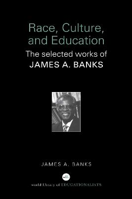 Race, Culture, and Education book