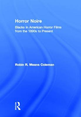 Horror Noire by Robin R. Means Coleman