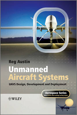 Unmanned Aircraft Systems by Reg Austin