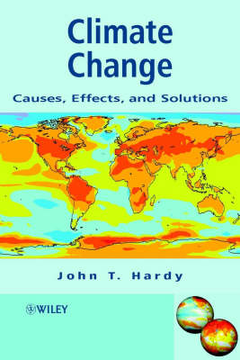 Climate Change by J. T. Hardy