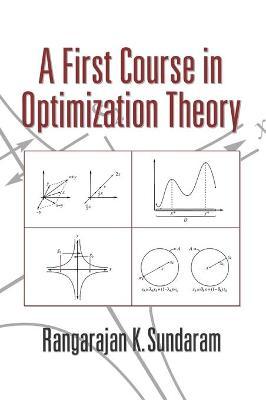 A First Course in Optimization Theory by Rangarajan K. Sundaram