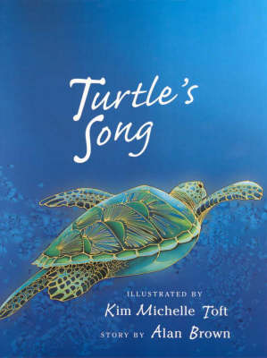 Turtle's Song by Kim Toft