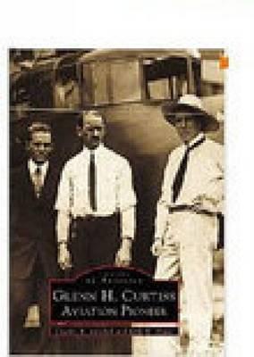 Glenn H. Curtiss by Charles R. Mitchell