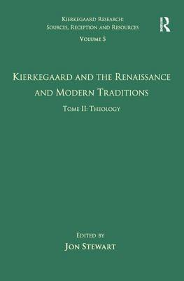 Kierkegaard and the Renaissance and Modern Traditions book