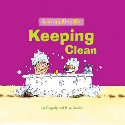 Keeping Clean by Liz Gogerly