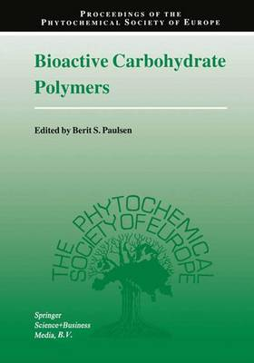 Bioactive Carbohydrate Polymers by Berit S. Paulsen