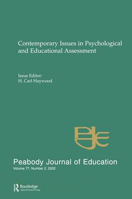 Contemporary Issues in Psychological and Educational Assessment by H. Carl Haywood