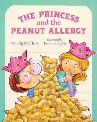 The Princess and the Peanut Allergy book