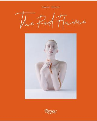The Red Flame: A Journey of A Woman by Karen Elson