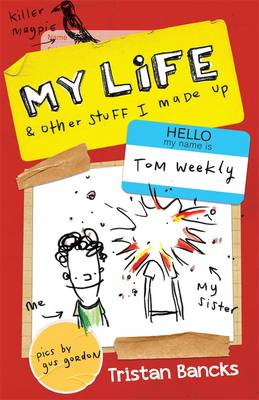 My Life and Other Stuff I Made Up book