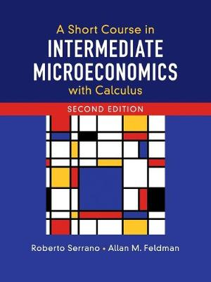 A Short Course in Intermediate Microeconomics with Calculus book
