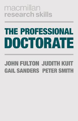 The Professional Doctorate by John Fulton