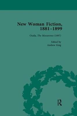 New Woman Fiction, 1881-1899, Part III vol 7 by Carolyn W de la L Oulton