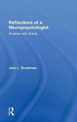 Reflections of a Neuropsychologist book