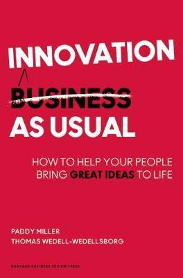 Innovation as Usual by Paddy Miller