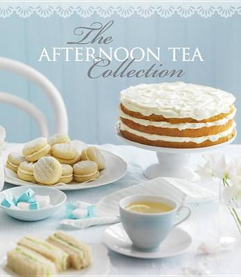 The Afternoon Tea Collection by Pamela Clark