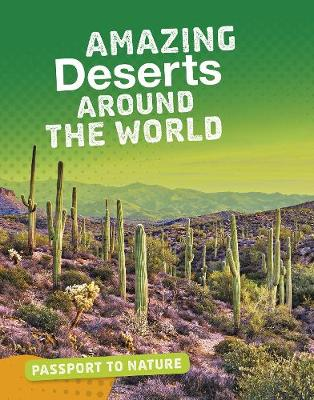 Amazing Deserts Around the World by Rachel Castro
