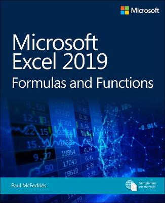 Microsoft Excel 2019 Formulas and Functions by Paul McFedries