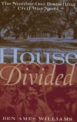 House Divided by Ben Ames Williams