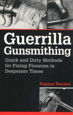 Guerrilla Gunsmithing book