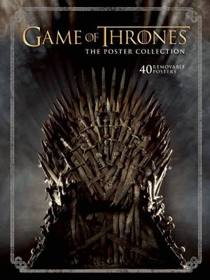 Game of Thrones: The Poster Collection by .