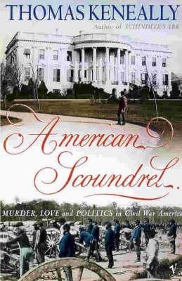 American Scoundrel by Tom Keneally
