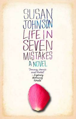 Life In Seven Mistakes by Susan Johnson