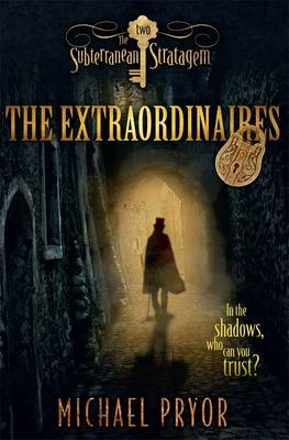 The Extraordinaires 2 by Michael Pryor