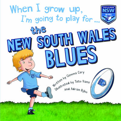 When I Grow Up NSW Blues by