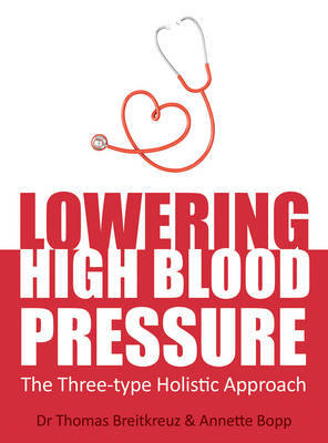 Lowering High Blood Pressure by Dr. Thomas Breitkreuz