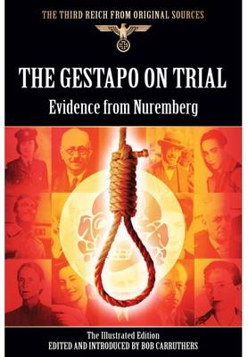 Gestapo on Trial by Bob Carruthers