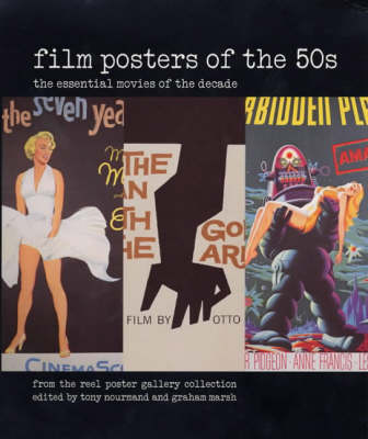 Film Posters of the 50s: The Essential Movies of the Decade; From The Reel Poster Gallery Collection by Tony Nourmand