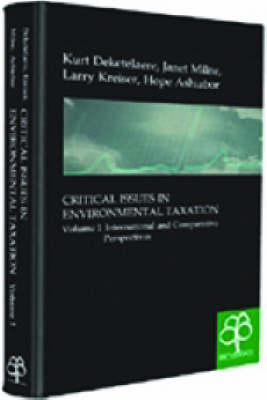 Critical Issues in Environmental Taxation Critical Issues in Environmental Taxation International and Comparative Perspectives Volume 2 by Kurt Deketelaere