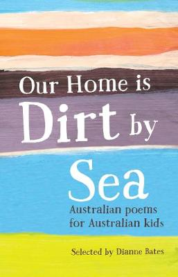 Our Home is Dirt by Sea book