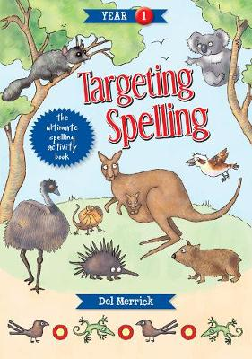 Targeting Spelling Activity Book 1 by Del Merrick